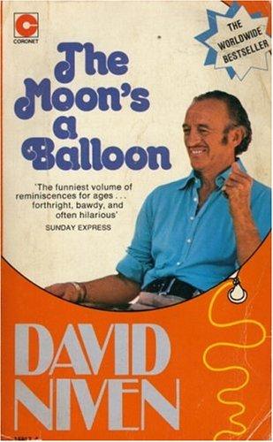 9780340158173: The Moon's a Balloon (Coronet Books)
