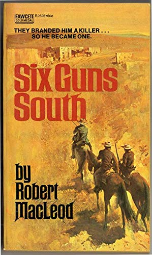 9780340158197: Six Guns South