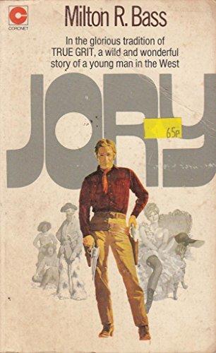 Jory: Bass, Milton R