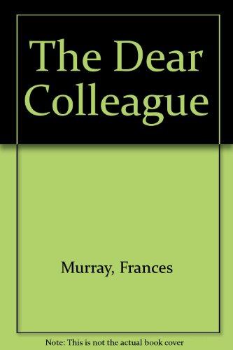 9780340158623: The Dear Colleague
