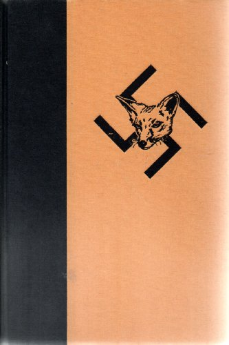 The Game of the Foxes: British and German Intelligence Operations and Personalities Which Changed ...