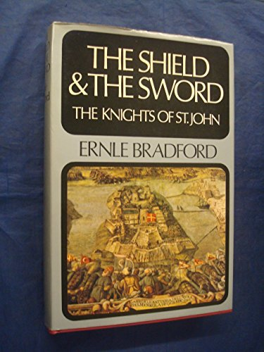 9780340159347: The Shield and the Sword - The Knights of St. John