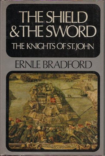 9780340159347: The Shield and the Sword: The Knights of St. John