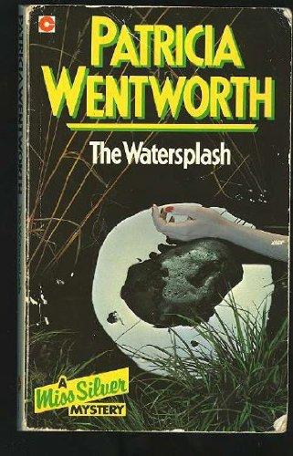 9780340159507: The Watersplash (Miss Silver Series)