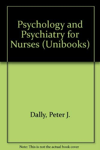 9780340159651: Psychology and Psychiatry for Nurses (Unibooks)