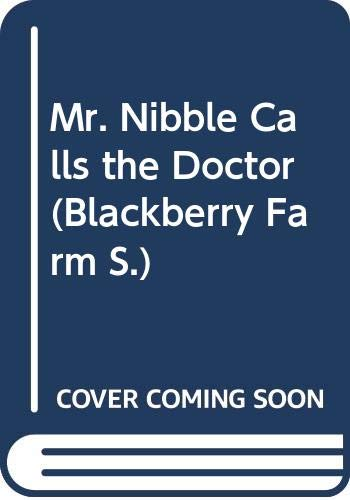 9780340160176: Mr. Nibble Calls the Doctor (Blackberry Farm)