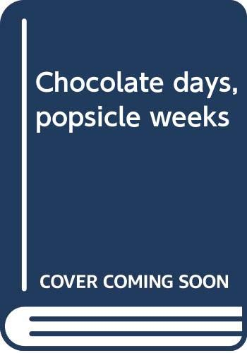 9780340160343: Chocolate days, popsicle weeks