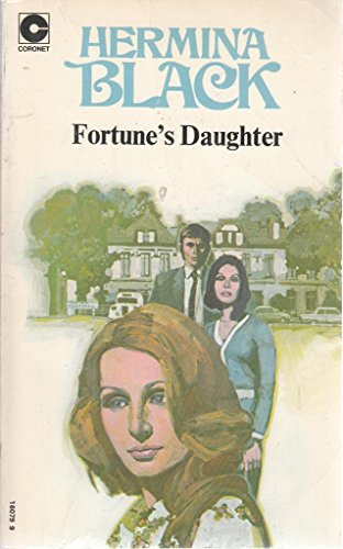 9780340160794: Fortune's Daughter (Coronet Books)