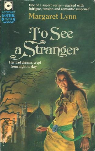 9780340160848: To See a Stranger (Coronet Books)