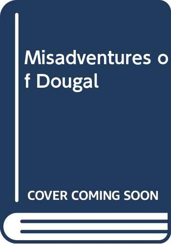 9780340161791: The misadventures of Dougal