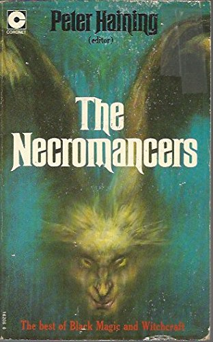 9780340162064: The Necromancers: Best of Black Magic and Witchcraft (Coronet Books)