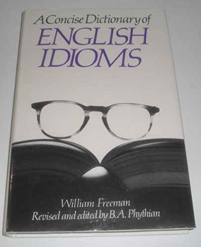 9780340162682: Concise Dictionary of English Idioms
