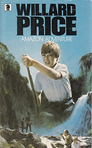 9780340163030: Amazon Adventure (Knight Books)