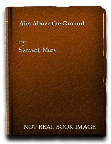 9780340163061: AIRS ABOVE THE GROUND