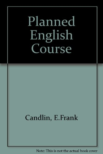 Planned English Course: Candlin, E.Frank