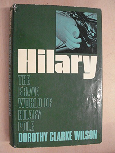 9780340164358: Hilary: Brave World of Hilary Pole