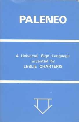 Paleneo: a Universal Sign Language: Charteris, Leslie
