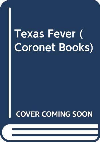 9780340164686: Texas Fever (Coronet Books)