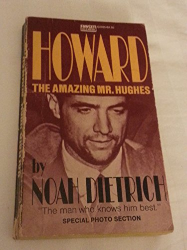 9780340164938: Howard: The Amazing Mr. Hughes