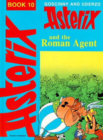 9780340165409: Asterix and the Roman Agent (Classic Asterix hardbacks)