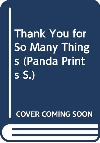 Thank You for So Many Things (Panda Prints) (0340165464) by Rosalind Welcher