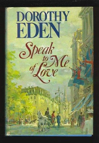 9780340165652: Speak to me of love