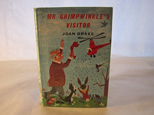 Mr. Grimpwinkle's Visitor (0340165715) by Drake, Joan