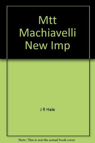 9780340166499: Mtt Machiavelli New Imp
