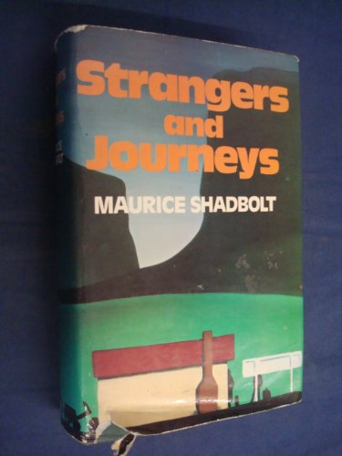 Strangers and Journeys: Shadbolt, Maurice