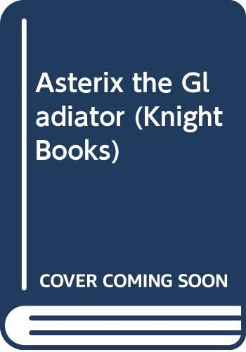 9780340168066: Asterix the Gladiator (Knight Books)