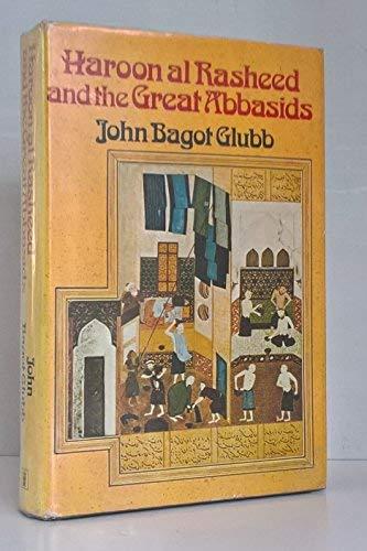 9780340168479: Haroon al Rasheed and the Great Abbasids