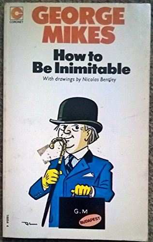 9780340168547: How to be Inimitable