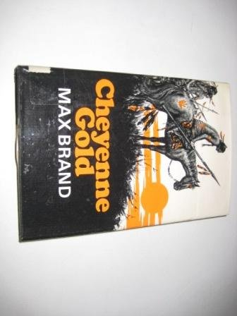 9780340168707: Cheyenne Gold