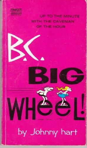 9780340168806: B. C. Big Wheel