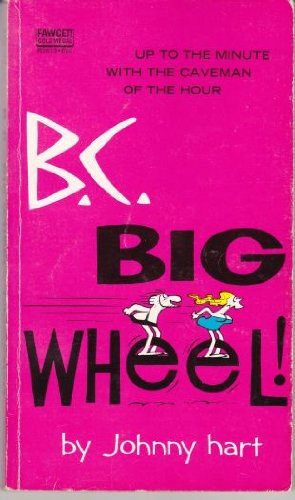 9780340168806: B. C. Big Wheel (Coronet Books)