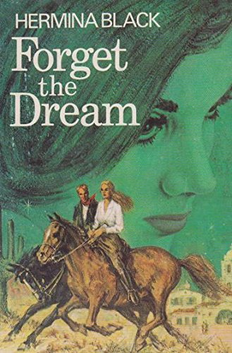 9780340169360: Forget the Dream