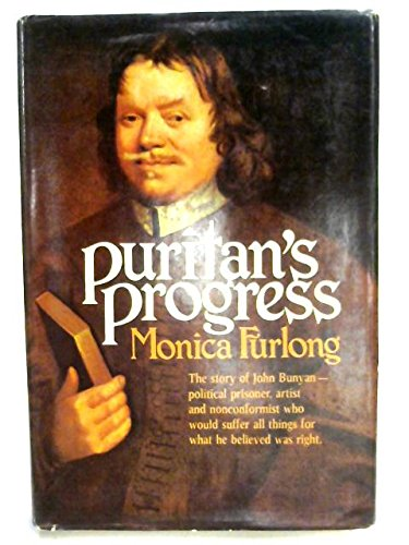 Puritan's Progress: A Study of John Bunyan (0340169419) by Monica Furlong
