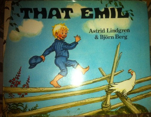 That Emil (0340172134) by Astrid Lindgren; Bjorn Berg
