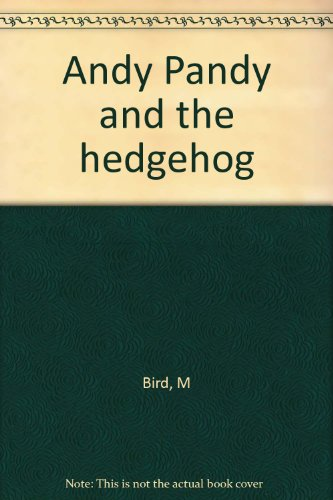 9780340172315: Andy Pandy and the hedgehog