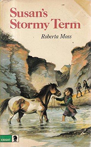 Susan's Stormy Term: Moss, Roberta