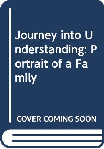 9780340172797: Journey into Understanding: Portrait of a Family
