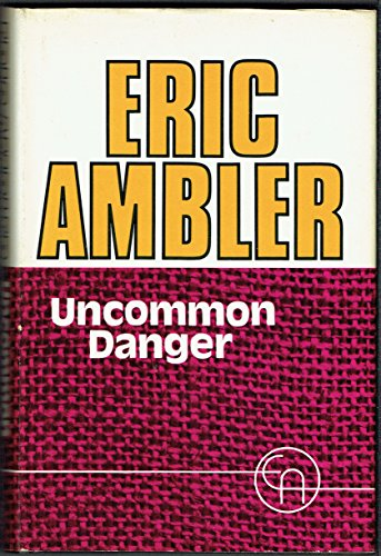 9780340172971: Uncommon Danger