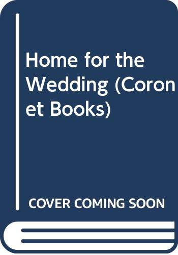 9780340173107: Home for the Wedding (Coronet Books)
