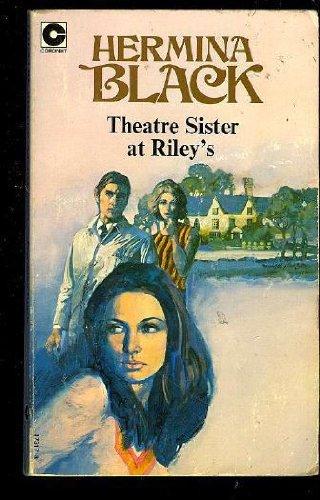 Theatre Sister at Riley's (Coronet Books) Black, H.