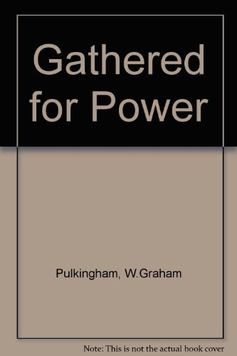 9780340173466: Gathered for Power