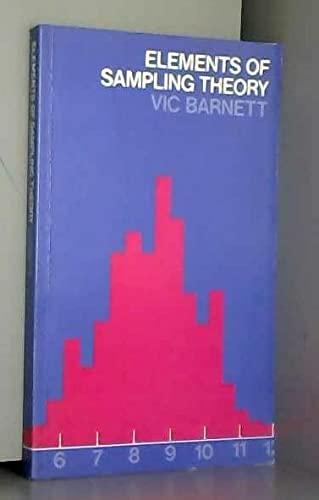 Elements of Sampling Theory (Unibooks): Barnett, Vic