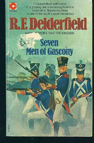 Seven Men of Gascony Rfd Hpb (Coronet Books) (9780340174203) by R F Delderfield