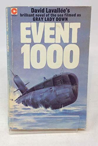 Event 1000 (Now Filmed As Gray Lady: David Lavallee