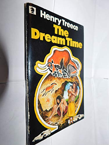 9780340174647: The Dream-Time