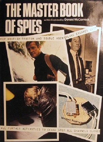 9780340175194: The Master Book of Spies: The World of Espionage, Master Spies... and How You Can Become a Spy